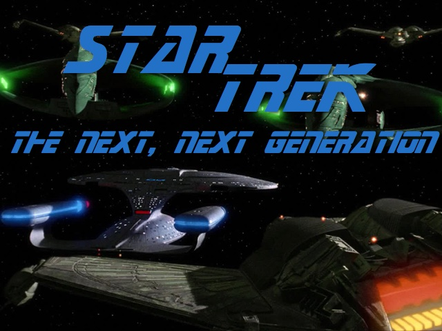 Star Trek: The Next, Next Generation