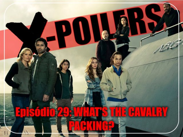 X-Poilers: What's the cavalry packing?