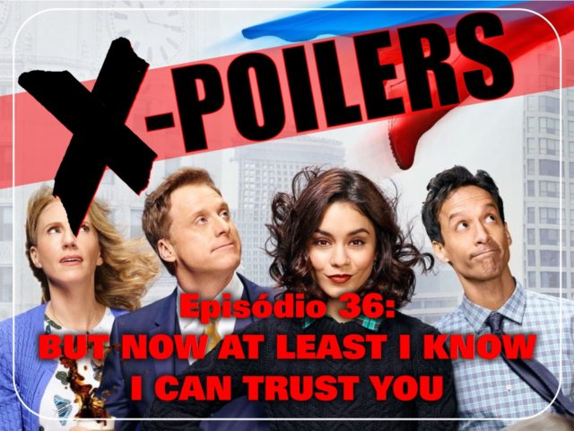 X-Poilers: But now at least I know I can trust you
